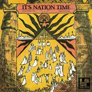 BARAKA, IMAMU AMIRI - IT S NATION TIME - AFRICAN VISIONAR