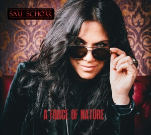 SCHORR, SARI - A FORCE OF NATURE -DIGI-