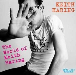 VARIOUS - KEITH HARING: THE WORLD OF KEITH HARING
