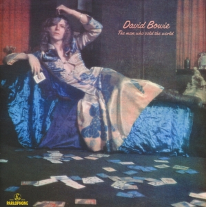 BOWIE, DAVID - MAN WHO SOLD THE WORLD
