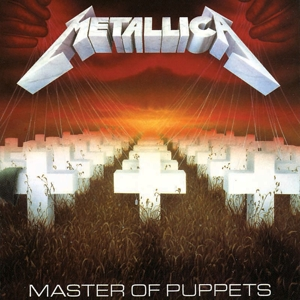 METALLICA - MASTER OF PUPPETS (EXPANDED EDITION