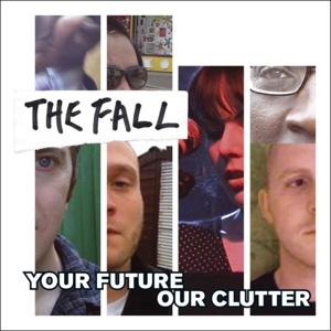 FALL - YOUR FUTURE OUR CLUTTER