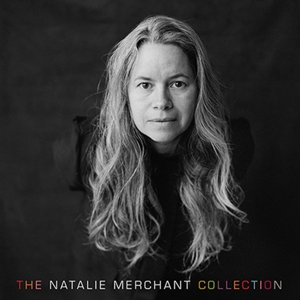 MERCHANT, NATALIE - NATALIE MERCHANT COLLECTION