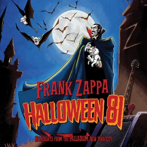 ZAPPA, FRANK - HALLOWEEN 81:LIVE AT THE PALLADIUM 1981