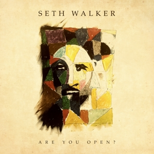 WALKER, SETH - ARE YOU OPEN?