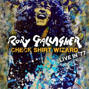 GALLAGHER, RORY - CHECK SHIRT WIZARD - LIVE IN  77
