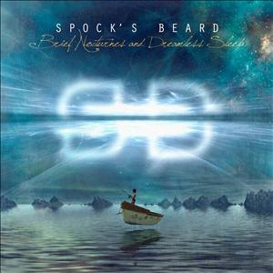 SPOCK'S BEARD - BRIEF NOCTURNES &..