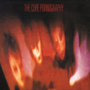 CURE - PORNOGRAPHY (180 GRAM & DOWNLOAD)