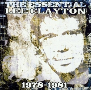 CLAYTON, LEE - ESSENTIAL 1978-1981
