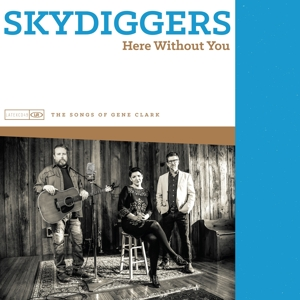 SKYDIGGERS - HERE WITHOUT YOU