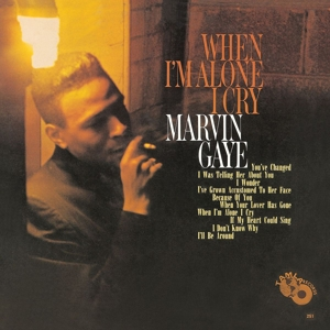 GAYE, MARVIN - WHEN I M ALONE I CRY