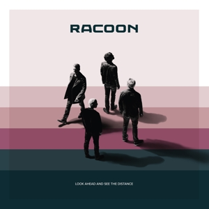 RACOON - LOOK AHEAD AND SEE THE DISTANCE