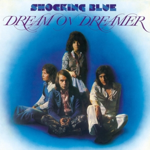 SHOCKING BLUE - DREAM ON DREAMER -HQ-