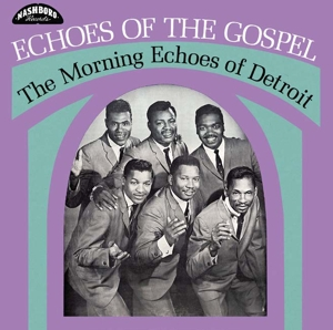 MORNING ECHOES - ECHOES OF THE GOSPEL