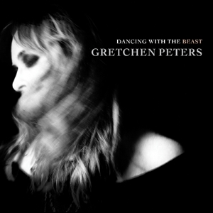 PETERS, GRETCHEN - DANCING WITH THE BEAST