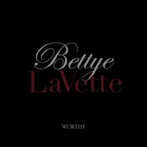 LAVETTE, BETTYE - WORTHY -CD+DVD/LTD-
