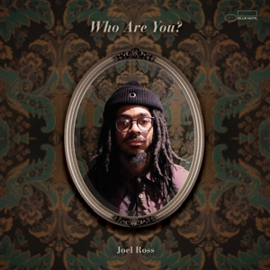 JOEL ROSS - WHO ARE YOU