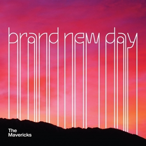 MAVERICKS - BRAND NEW DAY