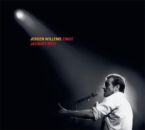 WILLEMS, JEROEN - ZINGT JACQUES BREL