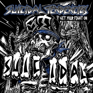 SUICIDAL TENDENCIES - GET YOUR FIGHT ON! -MCD-