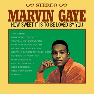 GAYE, MARVIN - HOW SWEET IT IS TO BE LOVED BY YOU