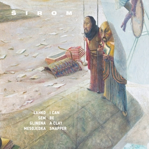 SIROM - I CAN BE A CLAY SNAPPER