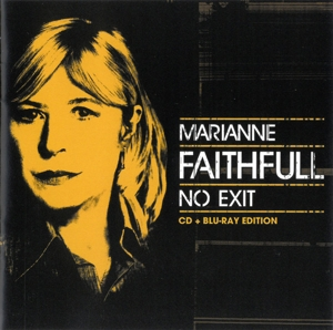 FAITHFULL, MARIANNE - NO EXIT -CD+BLRY-