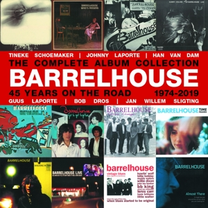 BARRELHOUSE - 45 YEARS ON THE ROAD