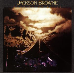 BROWNE, JACKSON - RUNNING ON EMPTY