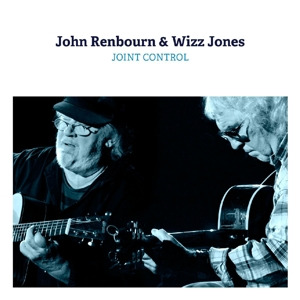 RENBOURN, JOHN & WIZZ JONES - JOINT CONTROL
