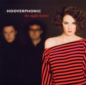 HOOVERPHONIC - NIGHT BEFORE =JEWEL=