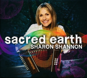 SHANNON, SHARON - SACRED EARTH