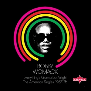 WOMACK, BOBBY - EVERYTHING'S GONNA BE..
