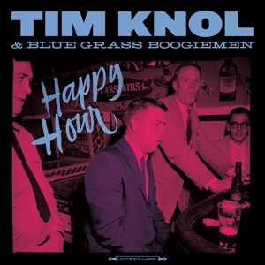 KNOL, TIM & BLUE GRASS BO - HAPPY HOUR