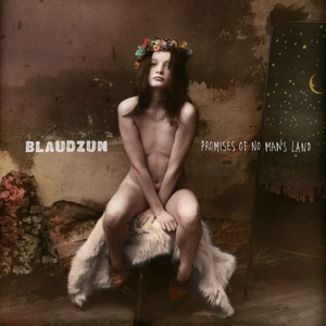BLAUDZUN - PROMISES OF NO.. -HQ-
