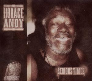 ANDY, HORACE - SERIOUS TIMES