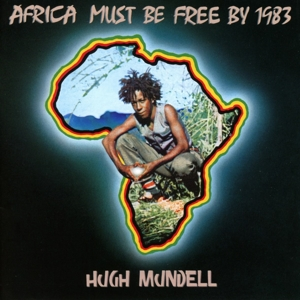 HUGH MUNDELL/AUGUSTUS PABLO - AFRICA MUST BE FREE BY 1983 (DELUXE