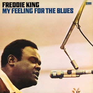 KING, FREDDIE - MY FEELING FOR THE BLUES//180GR. -HQ-