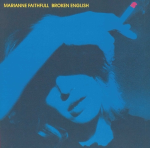 FAITHFULL, MARIANNE - BROKEN ENGLISH