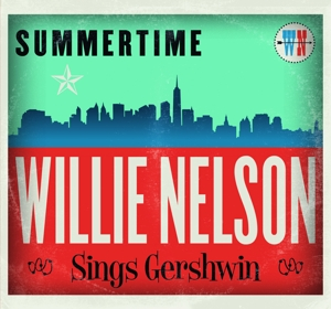 NELSON, WILLIE - SUMMERTIME: WILLIE..