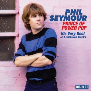 SEYMOUR, PHIL - PRINCE OF POWER POP