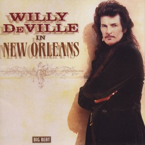 DEVILLE, WILLY - IN NEW ORLEANS