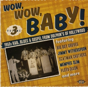 VARIOUS - WOW, WOW, BABY!