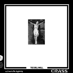 CRASS - YES SIR, I WILL