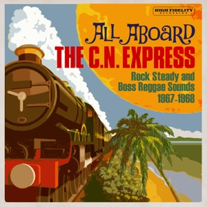 VARIOUS - ALL ABOARD THE C.N...