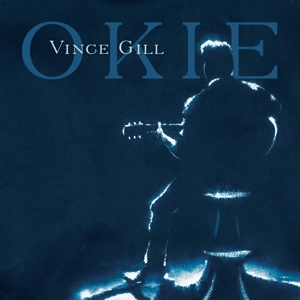 GILL, VINCE - OKIE