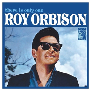 ORBISON, ROY - THERE IS ONLY ONE ROY ORBISON