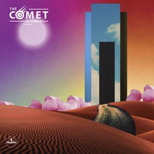 COMET IS COMING, THE - TRUST IN THE LIFEFORCE OF THE DEEP