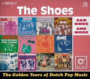 SHOES, THE - GOLDEN YEARS OF DUTCH POP MUSIC