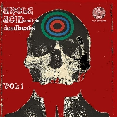 UNCLE ACID & THE DEADBEAT - VOL. 1